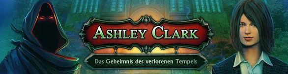 Spiel Ashley Clark Das Geheimnis des verlorenen Tempels
